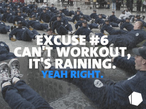 training Excuse #6
